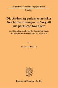 Cover Die Änderung parlamentarischer Geschäftsordnungen im Vorgriff auf politische Konflikte
