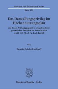 Cover Das Darstellungsprivileg im Flächennutzungsplan