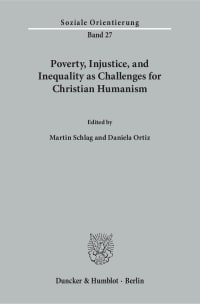 Cover Poverty, Injustice, and Inequality as Challenges for Christian Humanism