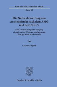 Cover Die Nutzenbewertung von Arzneimitteln nach dem AMG und dem SGB V