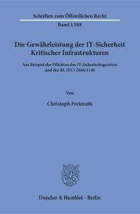 Cover Die Gewährleistung der IT-Sicherheit Kritischer Infrastrukturen