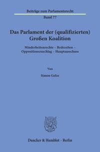Cover Das Parlament der (qualifizierten) Großen Koalition