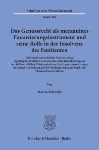 Cover Das Genussrecht als mezzanines Finanzierungsinstrument und seine Rolle in der Insolvenz des Emittenten