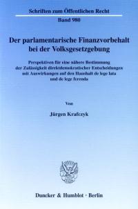 Cover Der parlamentarische Finanzvorbehalt bei der Volksgesetzgebung