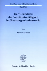 Cover Der Grundsatz der Verhältnismäßigkeit im Staatsorganisationsrecht