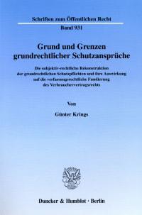 Cover Grund und Grenzen grundrechtlicher Schutzansprüche