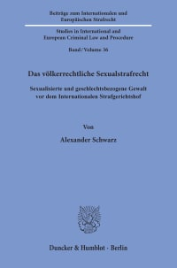Cover Das völkerrechtliche Sexualstrafrecht