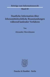 Cover Staatliche Information über lebensmittelrechtliche Beanstandungen während laufender Verfahren