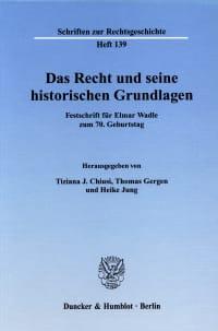 Cover Das Recht und seine historischen Grundlagen