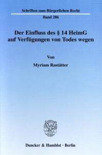 Cover Der Einfluss des § 14 HeimG auf Verfügungen von Todes wegen