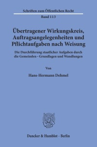 Cover Übertragener Wirkungskreis, Auftragsangelegenheiten und Pflichtaufgaben nach Weisung