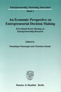 Cover An Economic Perspective on Entrepreneurial Decision Making