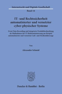 Cover IT- und Rechtssicherheit automatisierter und vernetzter cyber-physischer Systeme