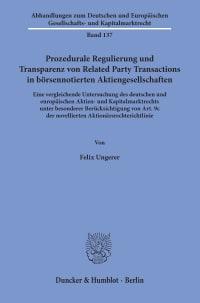 Cover Prozedurale Regulierung und Transparenz von Related Party Transactions in börsennotierten Aktiengesellschaften