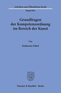 Cover Grundfragen der Kompetenzordnung im Bereich der Kunst