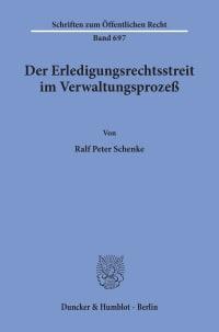 Cover Der Erledigungsrechtsstreit im Verwaltungsprozeß