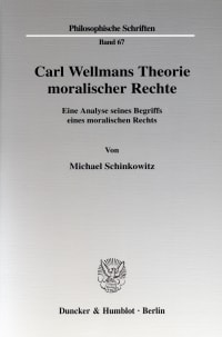 Cover Carl Wellmans Theorie moralischer Rechte