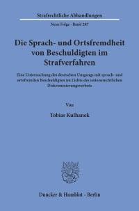 Cover Die Sprach- und Ortsfremdheit von Beschuldigten im Strafverfahren