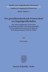 Cover Der grenzüberschreitende Formwechsel von Kapitalgesellschaften