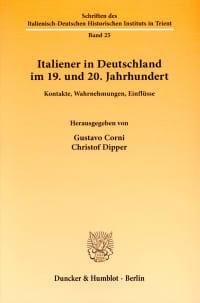 Cover Italiener in Deutschland im 19. und 20. Jahrhundert