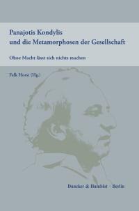 Cover Panajotis Kondylis und die Metamorphosen der Gesellschaft