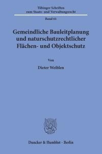Cover Gemeindliche Bauleitplanung und naturschutzrechtlicher Flächen- und Objektschutz