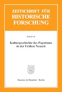 Cover Kulturgeschichte des Papsttums in der Frühen Neuzeit