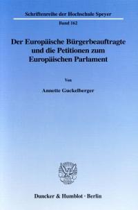 Cover Der Europäische Bürgerbeauftragte und die Petitionen zum Europäischen Parlament
