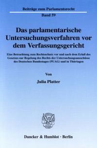 Cover Das parlamentarische Untersuchungsverfahren vor dem Verfassungsgericht