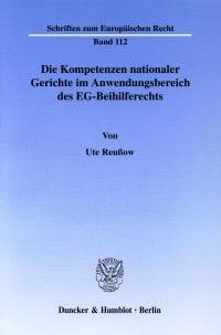 Cover Die Kompetenzen nationaler Gerichte im Anwendungsbereich des EG-Beihilferechts