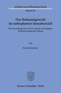 Cover Das Bebauungsrecht im unbeplanten Innenbereich