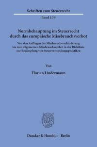 Cover Normbehauptung im Steuerrecht durch das europäische Missbrauchsverbot