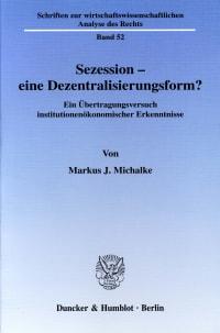 Cover Sezession - eine Dezentralisierungsform?