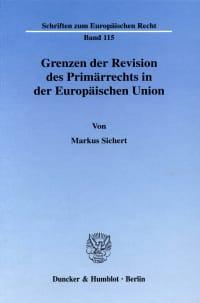 Cover Grenzen der Revision des Primärrechts in der Europäischen Union