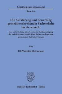 Cover Die Aufklärung und Bewertung grenzüberschreitender Sachverhalte im Steuerrecht