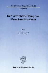 Cover Der vereinbarte Rang von Grundstücksrechten