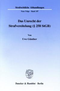 Cover Das Unrecht der Strafvereitelung (§ 258 StGB)