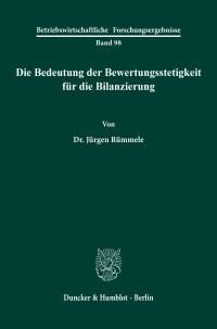 Cover Die Bedeutung der Bewertungsstetigkeit für die Bilanzierung