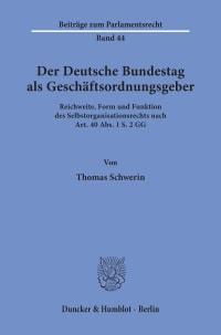 Cover Der Deutsche Bundestag als Geschäftsordnungsgeber