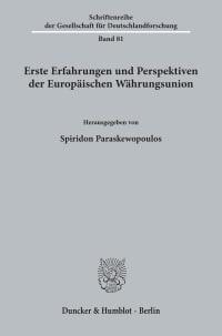 Cover Erste Erfahrungen und Perspektiven der Europäischen Währungsunion