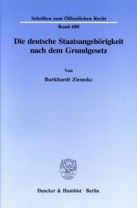 Cover Die deutsche Staatsangehörigkeit nach dem Grundgesetz