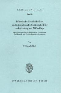 Cover Inländische Gerichtsbarkeit und internationale Zuständigkeit für Aufrechnung und Widerklage