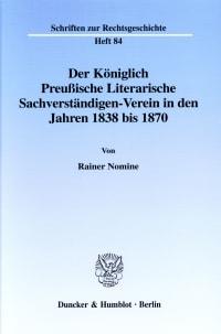 Cover Der Königlich Preußische Literarische Sachverständigen-Verein in den Jahren 1838 bis 1870