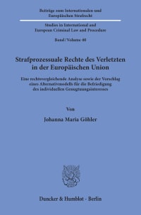 Cover Strafprozessuale Rechte des Verletzten in der Europäischen Union