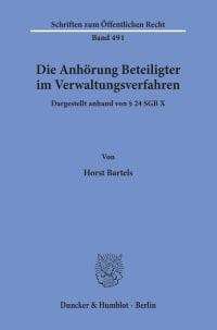 Cover Die Anhörung Beteiligter im Verwaltungsverfahren, dargestellt anhand von § 24 SGB X