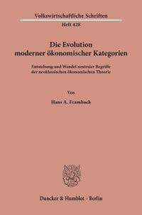 Cover Die Evolution moderner ökonomischer Kategorien