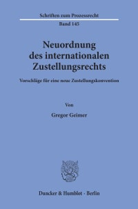 Cover Neuordnung des internationalen Zustellungsrechts