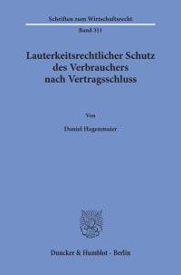 Cover Lauterkeitsrechtlicher Schutz des Verbrauchers nach Vertragsschluss