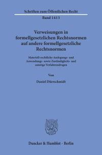 Cover Verweisungen in formellgesetzlichen Rechtsnormen auf andere formellgesetzliche Rechtsnormen