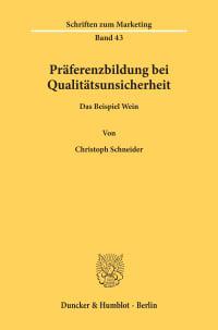 Cover Präferenzbildung bei Qualitätsunsicherheit